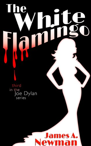 Bargain eBook Hunter: We Hunt for Free & Bargain eBooks So You Don't Have To! -- A HotZippy Website: Today's Readers for Tomorrow's Bestsellers! © -- Bargain eBook Hunter proudly presents: The White Flamingo (Joe Dylan) by James Newman!