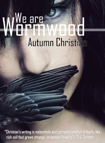 Bargain eBook Hunter: We Hunt for Free & Bargain eBooks So You Don't Have To! -- A HotZippy Website: Today's Readers for Tomorrow's Bestsellers! © -- Bargain eBook Hunter proudly presents: We are Wormwood by Autumn Christian!