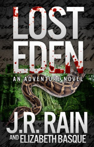 Bargain eBook Hunter: We Hunt for Free & Bargain eBooks So You Don't Have To! -- A HotZippy Website: Today's Readers for Tomorrow's Bestsellers! © -- Bargain eBook Hunter proudly presents: Lost Eden: An Adventure Novel by J.R. Rain!
