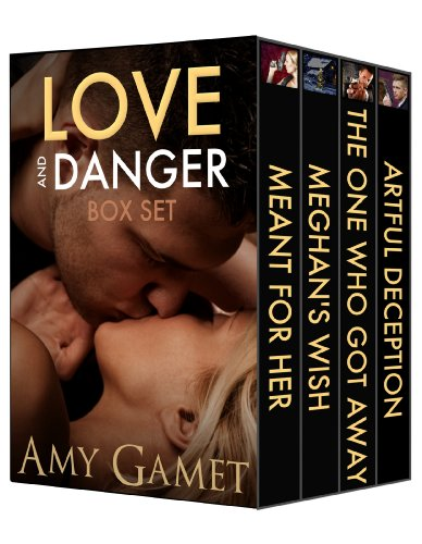 Bargain eBook Hunter: We Hunt for Free & Bargain eBooks So You Don't Have To! -- A HotZippy Website: Today's Readers for Tomorrow's Bestsellers! © -- Bargain eBook Hunter proudly presents: Love and Danger Box Set by Amy Gamet!