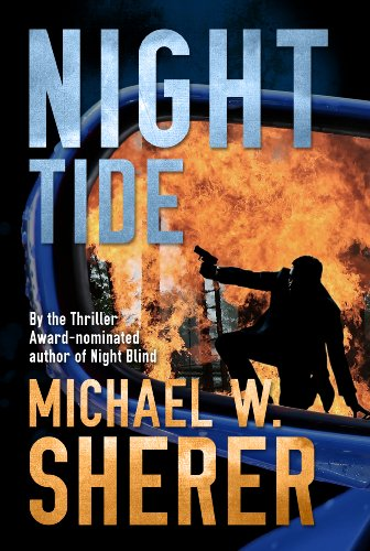 Bargain eBook Hunter: We Hunt for Free & Bargain eBooks So You Don't Have To! -- A HotZippy Website: Today's Readers for Tomorrow's Bestsellers! © -- Bargain eBook Hunter proudly presents: Night Tide (Blake Sanders series) by Michael W. Sherer!
