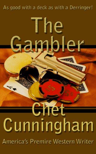 Bargain eBook Hunter: We Hunt for Free & Bargain eBooks So You Don't Have To! -- A HotZippy Website: Today's Readers for Tomorrow's Bestsellers! © -- Bargain eBook Hunter proudly presents: The Gambler by Chet Cunningham!