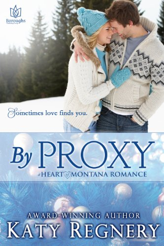 Bargain eBook Hunter: We Hunt for Free & Bargain eBooks So You Don't Have To! -- A HotZippy Website: Today's Readers for Tomorrow's Bestsellers! © -- Bargain eBook Hunter proudly presents: By Proxy (Heart of Montana) by Katy Regnery!