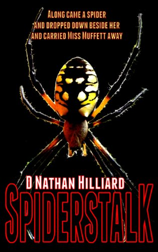 Bargain eBook Hunter: We Hunt for Free & Bargain eBooks So You Don't Have To! -- A HotZippy Website: Today's Readers for Tomorrow's Bestsellers! © -- Bargain eBook Hunter proudly presents: Spiderstalk by D. Nathan Hilliard!
