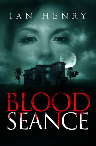 Bargain eBook Hunter: We Hunt for Free & Bargain eBooks So You Don't Have To! -- A HotZippy Website: Today's Readers for Tomorrow's Bestsellers! © -- Bargain eBook Hunter proudly presents: Blood Seance by Ian Henry!