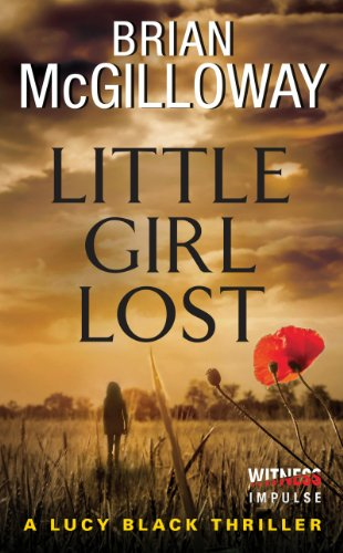 Bargain eBook Hunter: We Hunt for Free & Bargain eBooks So You Don't Have To! -- A HotZippy Website: Today's Readers for Tomorrow's Bestsellers! © -- Bargain eBook Hunter proudly presents: Little Girl Lost by Brian McGilloway!