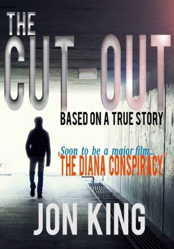 Bargain eBook Hunter: We Hunt for Free & Bargain eBooks So You Don't Have To! -- A HotZippy Website: Today's Readers for Tomorrow's Bestsellers! © -- Bargain eBook Hunter proudly presents: The Cut-Out by Jon King!