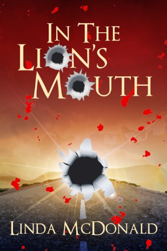 Bargain eBook Hunter: We Hunt for Free & Bargain eBooks So You Don't Have To! -- A HotZippy Website: Today's Readers for Tomorrow's Bestsellers! © -- Bargain eBook Hunter proudly presents: In the Lion's Mouth by Linda McDonald!