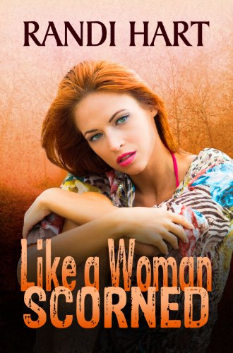 Bargain eBook Hunter: We Hunt for Free & Bargain eBooks So You Don't Have To! -- A HotZippy Website: Today's Readers for Tomorrow's Bestsellers! © -- Bargain eBook Hunter proudly presents: Like a Woman Scorned by Randi Hart!