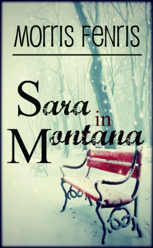 Bargain eBook Hunter: We Hunt for Free & Bargain eBooks So You Don't Have To! -- A HotZippy Website: Today's Readers for Tomorrow's Bestsellers! © -- Bargain eBook Hunter proudly presents: Sara in Montana by Morris Fenris!