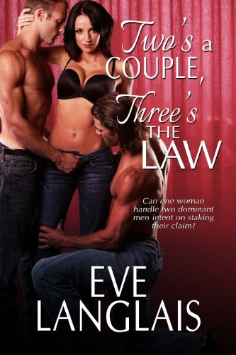 Bargain eBook Hunter: We Hunt for Free & Bargain eBooks So You Don't Have To! -- A HotZippy Website: Today's Readers for Tomorrow's Bestsellers! © -- Bargain eBook Hunter proudly presents: Two's A Couple, Three's The Law ((MFM Paranormal Romance)) by Eve Langlais!