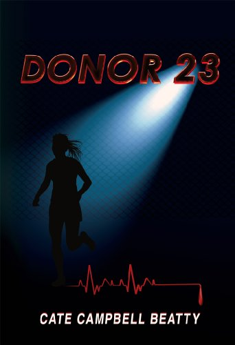 Bargain eBook Hunter: We Hunt for Free & Bargain eBooks So You Don't Have To! -- A HotZippy Website: Today's Readers for Tomorrow's Bestsellers! © -- Bargain eBook Hunter proudly presents: Donor 23 by Cate Beatty!