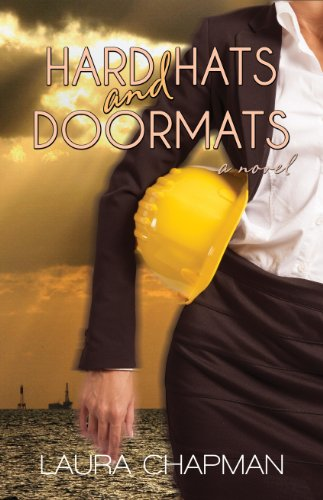Bargain eBook Hunter: We Hunt for Free & Bargain eBooks So You Don't Have To! -- A HotZippy Website: Today's Readers for Tomorrow's Bestsellers! © -- Bargain eBook Hunter proudly presents: Hard Hats and Doormats by Laura Chapman!