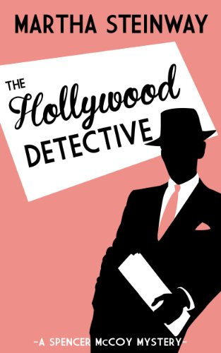 Bargain eBook Hunter: We Hunt for Free & Bargain eBooks So You Don't Have To! -- A HotZippy Website: Today's Readers for Tomorrow's Bestsellers! © -- Bargain eBook Hunter proudly presents: The Hollywood Detective by Martha Steinway!