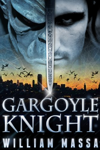 Bargain eBook Hunter: We Hunt for Free & Bargain eBooks So You Don't Have To! -- A HotZippy Website: Today's Readers for Tomorrow's Bestsellers! © -- Bargain eBook Hunter proudly presents: GARGOYLE KNIGHT: A Dark Urban Fantasy by William Massa!