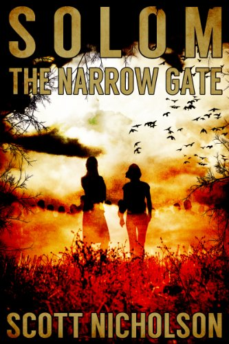 Bargain eBook Hunter: We Hunt for Free & Bargain eBooks So You Don't Have To! -- A HotZippy Website: Today's Readers for Tomorrow's Bestsellers! © -- Bargain eBook Hunter proudly presents: The Narrow Gate: A Supernatural Thriller (Solom) by Scott Nicholson!