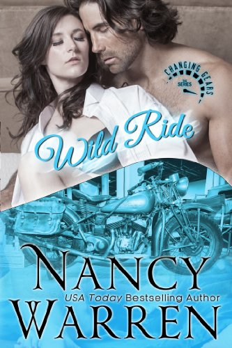 Bargain eBook Hunter: We Hunt for Free & Bargain eBooks So You Don't Have To! -- A HotZippy Website: Today's Readers for Tomorrow's Bestsellers! © -- Bargain eBook Hunter proudly presents: Wild Ride: A Changing Gears Novel by Nancy Warren!