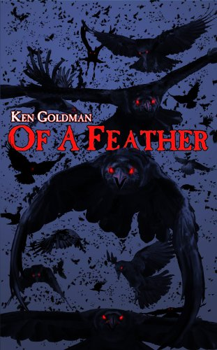 Bargain eBook Hunter: We Hunt for Free & Bargain eBooks So You Don't Have To! -- A HotZippy Website: Today's Readers for Tomorrow's Bestsellers! © -- Bargain eBook Hunter proudly presents: Of A Feather by Ken Goldman!