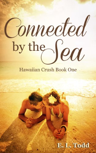 Bargain eBook Hunter: We Hunt for Free & Bargain eBooks So You Don't Have To! -- A HotZippy Website: Today's Readers for Tomorrow's Bestsellers! © -- Bargain eBook Hunter proudly presents: Connected by the Sea (Hawaiian Crush #1) by E. L. Todd!