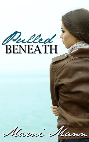 Bargain eBook Hunter: We Hunt for Free & Bargain eBooks So You Don't Have To! -- A HotZippy Website: Today's Readers for Tomorrow's Bestsellers! © -- Bargain eBook Hunter proudly presents: Pulled Beneath by Marni Mann!