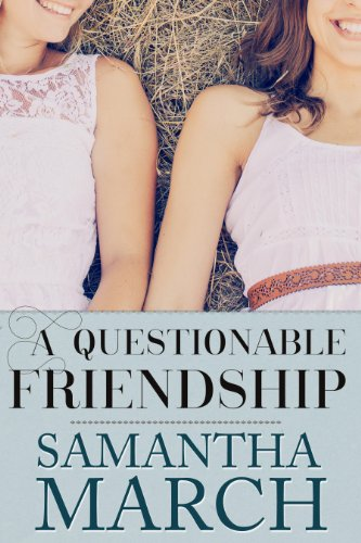 Bargain eBook Hunter: We Hunt for Free & Bargain eBooks So You Don't Have To! -- A HotZippy Website: Today's Readers for Tomorrow's Bestsellers! © -- Bargain eBook Hunter proudly presents: A Questionable Friendship by Samantha March!