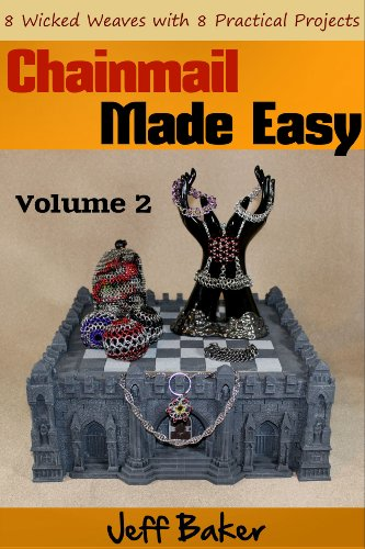 Bargain eBook Hunter: We Hunt for Free & Bargain eBooks So You Don't Have To! -- A HotZippy Website: Today's Readers for Tomorrow's Bestsellers! © -- Bargain eBook Hunter proudly presents: Chainmail Made Easy: 8 Wicked Weaves with 8 Practical Projects by Jeff Baker!