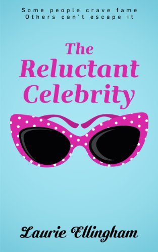 Bargain eBook Hunter: We Hunt for Free & Bargain eBooks So You Don't Have To! -- A HotZippy Website: Today's Readers for Tomorrow's Bestsellers! © -- Bargain eBook Hunter proudly presents: The Reluctant Celebrity by Laurie Ellingham!
