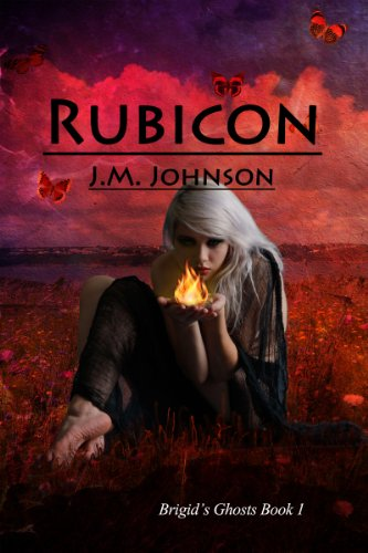 Bargain eBook Hunter: We Hunt for Free & Bargain eBooks So You Don't Have To! -- A HotZippy Website: Today's Readers for Tomorrow's Bestsellers! © -- Bargain eBook Hunter proudly presents: Rubicon (Brigid's Ghosts #1) by J.M. Johnson!