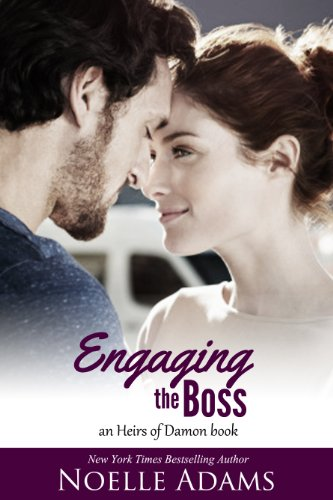 Bargain eBook Hunter: We Hunt for Free & Bargain eBooks So You Don't Have To! -- A HotZippy Website: Today's Readers for Tomorrow's Bestsellers! © -- Bargain eBook Hunter proudly presents: Engaging the Boss (Heirs of Damon) by Noelle Adams!