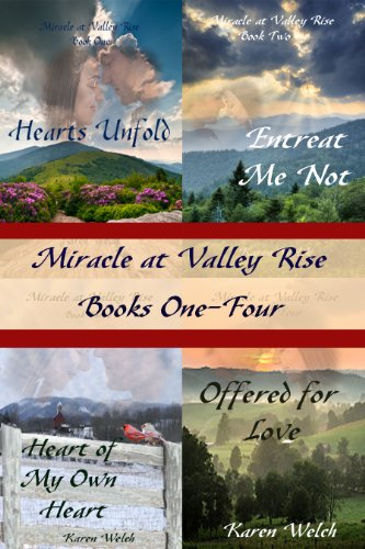 Bargain eBook Hunter: We Hunt for Free & Bargain eBooks So You Don't Have To! -- A HotZippy Website: Today's Readers for Tomorrow's Bestsellers! © -- Bargain eBook Hunter proudly presents: Miracle at Valley Rise Series--Books One--Four by Karen Welch!
