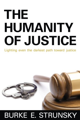 Bargain eBook Hunter: We Hunt for Free & Bargain eBooks So You Don't Have To! -- A HotZippy Website: Today's Readers for Tomorrow's Bestsellers! © -- Bargain eBook Hunter proudly presents: The Humanity of Justice by Burke Strunsky!
