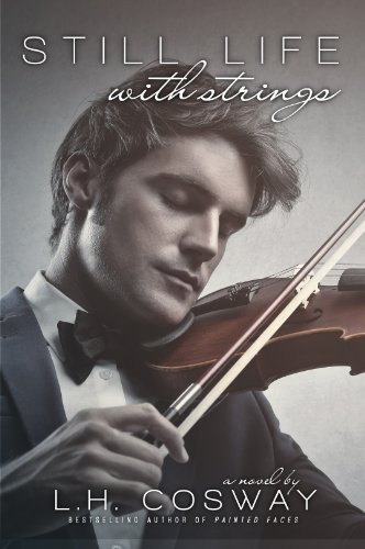 Bargain eBook Hunter: We Hunt for Free & Bargain eBooks So You Don't Have To! -- A HotZippy Website: Today's Readers for Tomorrow's Bestsellers! © -- Bargain eBook Hunter proudly presents: Still Life with Strings by L.H. Cosway!