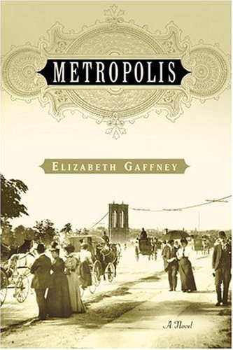 Bargain eBook Hunter: We Hunt for Free & Bargain eBooks So You Don't Have To! -- A HotZippy Website: Today's Readers for Tomorrow's Bestsellers! © -- Bargain eBook Hunter proudly presents: Metropolis: A Novel by Elizabeth Gaffney!