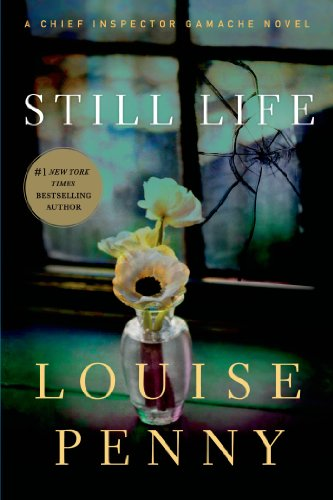 Bargain eBook Hunter: We Hunt for Free & Bargain eBooks So You Don't Have To! -- A HotZippy Website: Today's Readers for Tomorrow's Bestsellers! © -- Bargain eBook Hunter proudly presents: Still Life: A Chief Inspector Gamache Novel by Louise Penny!