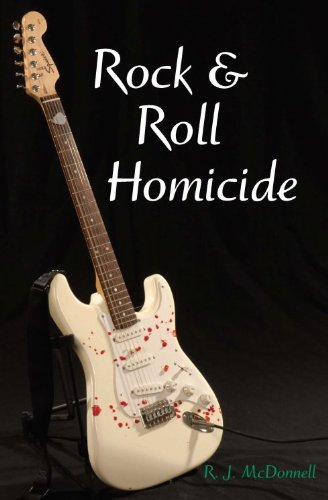 Bargain eBook Hunter: We Hunt for Free & Bargain eBooks So You Don't Have To! -- A HotZippy Website: Today's Readers for Tomorrow's Bestsellers! © -- Bargain eBook Hunter proudly presents: Rock & Roll Homicide (Rock & Roll Mystery Series) by RJ McDonnell!