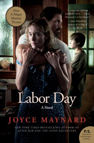 Bargain eBook Hunter: We Hunt for Free & Bargain eBooks So You Don't Have To! -- A HotZippy Website: Today's Readers for Tomorrow's Bestsellers! © -- Bargain eBook Hunter proudly presents: Labor Day (P.S.) by Joyce Maynard!