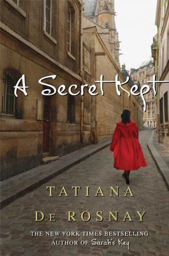 Bargain eBook Hunter: We Hunt for Free & Bargain eBooks So You Don't Have To! -- A HotZippy Website: Today's Readers for Tomorrow's Bestsellers! © -- Bargain eBook Hunter proudly presents: A Secret Kept by Tatiana de Rosnay!