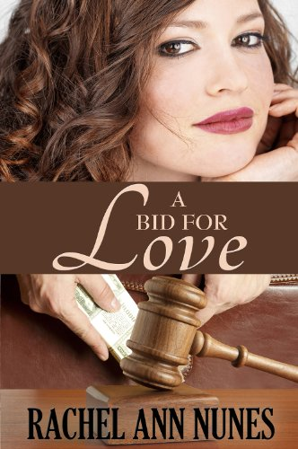 Bargain eBook Hunter: We Hunt for Free & Bargain eBooks So You Don't Have To! -- A HotZippy Website: Today's Readers for Tomorrow's Bestsellers! © -- Bargain eBook Hunter proudly presents: A Bid For Love by Rachel Ann Nunes!