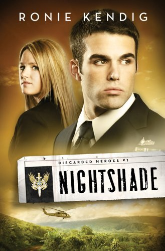 Bargain eBook Hunter: We Hunt for Free & Bargain eBooks So You Don't Have To! -- A HotZippy Website: Today's Readers for Tomorrow's Bestsellers! © -- Bargain eBook Hunter proudly presents: Nightshade (Discarded Heroes) by Ronie Kendig!