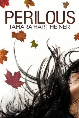 Bargain eBook Hunter: We Hunt for Free & Bargain eBooks So You Don't Have To! -- A HotZippy Website: Today's Readers for Tomorrow's Bestsellers! © -- Bargain eBook Hunter proudly presents: Perilous by Tamara Hart  Heiner!