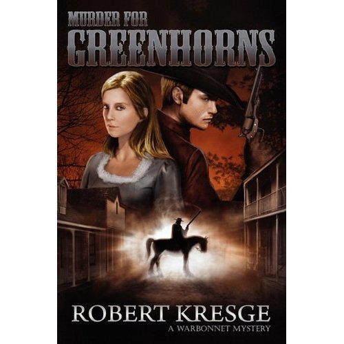 Bargain eBook Hunter: We Hunt for Free & Bargain eBooks So You Don't Have To! -- A HotZippy Website: Today's Readers for Tomorrow's Bestsellers! © -- Bargain eBook Hunter proudly presents: Murder for Greenhorns by Robert  Kresge!