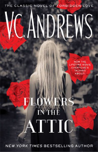 Bargain eBook Hunter: We Hunt for Free & Bargain eBooks So You Don't Have To! -- A HotZippy Website: Today's Readers for Tomorrow's Bestsellers! © -- Bargain eBook Hunter proudly presents: Flowers In The Attic (Dollanganger) by V.C. Andrews!