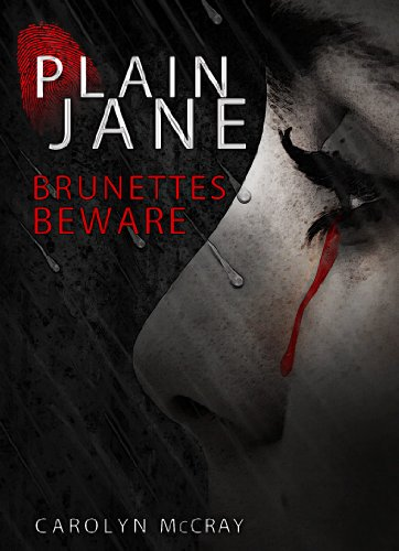 Bargain eBook Hunter: We Hunt for Free & Bargain eBooks So You Don't Have To! -- A HotZippy Website: Today's Readers for Tomorrow's Bestsellers! © -- Bargain eBook Hunter proudly presents: Plain Jane: A mystery/thriller not for the faint of heart (Book 1 of the Harbinger Murder Mystery Series) by Carolyn McCray!
