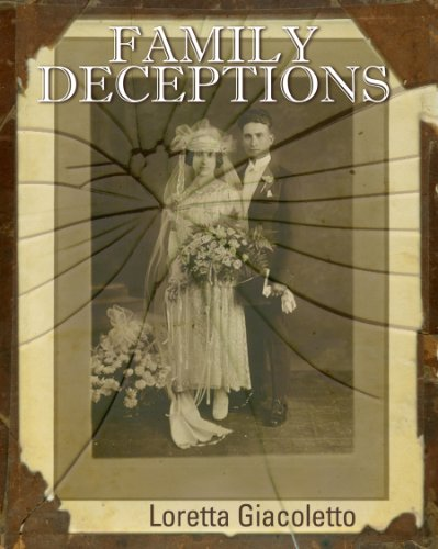 Bargain eBook Hunter: We Hunt for Free & Bargain eBooks So You Don't Have To! -- A HotZippy Website: Today's Readers for Tomorrow's Bestsellers! © -- Bargain eBook Hunter proudly presents: Family Deceptions by Loretta Giacoletto!