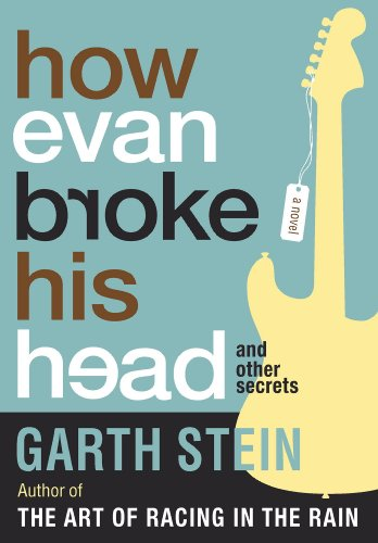 Bargain eBook Hunter: We Hunt for Free & Bargain eBooks So You Don't Have To! -- A HotZippy Website: Today's Readers for Tomorrow's Bestsellers! © -- Bargain eBook Hunter proudly presents: How Evan Broke His Head and Other Secrets by Garth Stein!