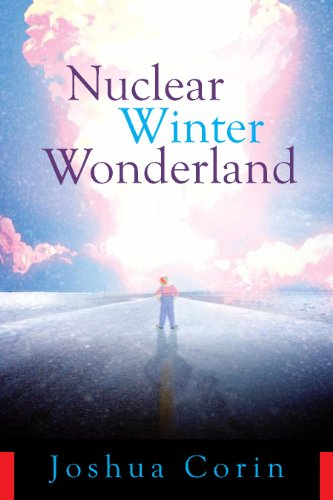 Bargain eBook Hunter: We Hunt for Free & Bargain eBooks So You Don't Have To! -- A HotZippy Website: Today's Readers for Tomorrow's Bestsellers! © -- Bargain eBook Hunter proudly presents: Nuclear Winter Wonderland by Joshua Corin!