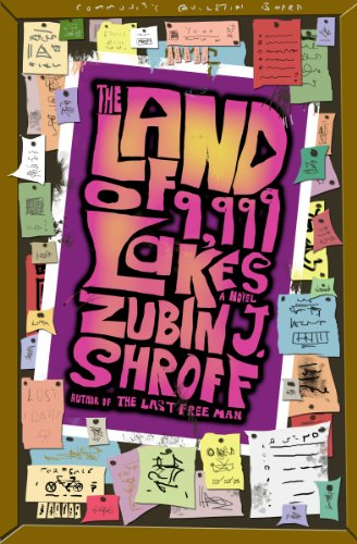 Bargain eBook Hunter: We Hunt for Free & Bargain eBooks So You Don't Have To! -- A HotZippy Website: Today's Readers for Tomorrow's Bestsellers! © -- Bargain eBook Hunter proudly presents: The Land of 9,999 Lakes: A Novel by Zubin J. Shroff!