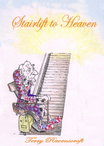 Bargain eBook Hunter: We Hunt for Free & Bargain eBooks So You Don't Have To! -- A HotZippy Website: Today's Readers for Tomorrow's Bestsellers! © -- Bargain eBook Hunter proudly presents: Stairlift to Heaven: Growing Old Disgracefully by Terry Ravenscroft!
