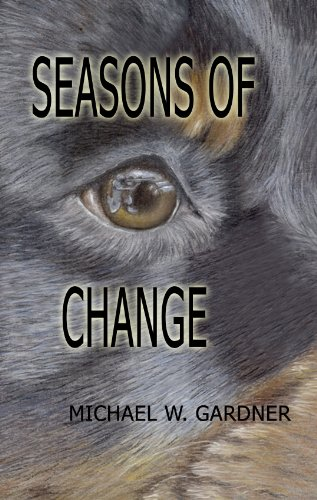 Bargain eBook Hunter: We Hunt for Free & Bargain eBooks So You Don't Have To! -- A HotZippy Website: Today's Readers for Tomorrow's Bestsellers! © -- Bargain eBook Hunter proudly presents: Seasons of Change by Michael W. Gardner!