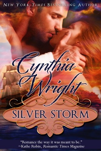 Bargain eBook Hunter: We Hunt for Free & Bargain eBooks So You Don't Have To! -- A HotZippy Website: Today's Readers for Tomorrow's Bestsellers! © -- Bargain eBook Hunter proudly presents: Silver Storm (The Raveneau Novels, Book 1) by Cynthia Wright!